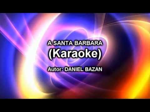 A SANTA BARBARA (Karaoke) DANIEL BAZAN.mpg