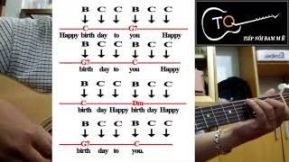 [HƯỚNG DẪN] - HAPPY BIRTHDAY - GUITAR TIẾN QUYẾT