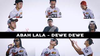 DEWE DEWE - ABAH LALA ( OFFICIAL MUSIC VIDEO )