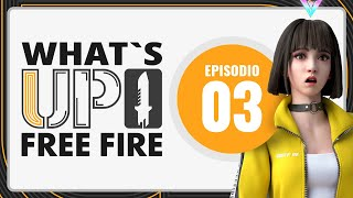 "What's up Free Fire - Episodio 3 ""DÍA BOOYAH!"" ⚡ 