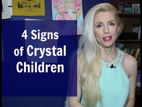 4 Signs To Recognize a CRYSTAL CHILD