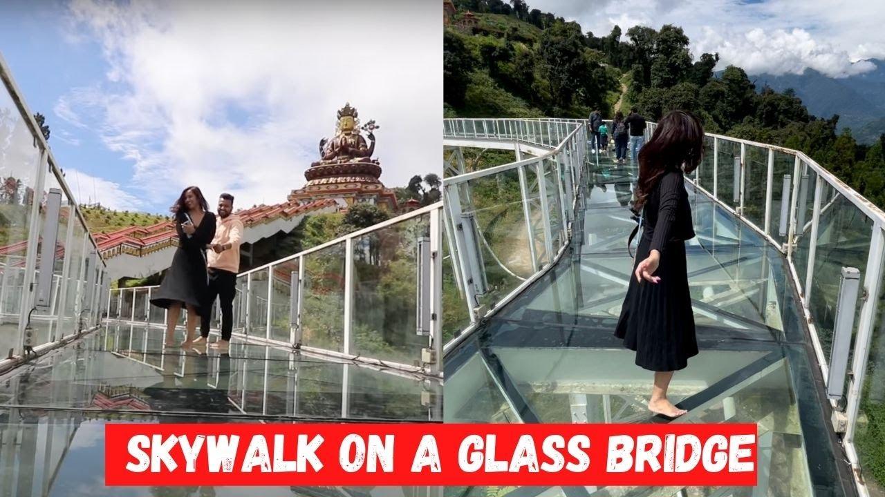 Scary Skywalk on a GLASS bridge in Pelling, Sikkim