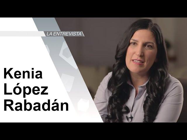 La Entrevista: Senadora Kenia López Rabadán