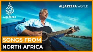 Songs from North Africa | Al Jazeera World