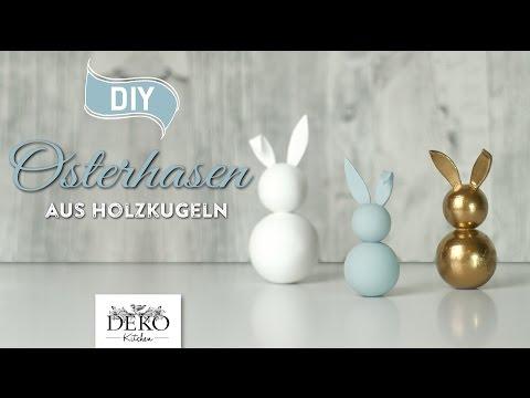 DIY: hübsche Deko-Osterhasen aus Holzkugeln selber machen [How to] Deko Kitchen