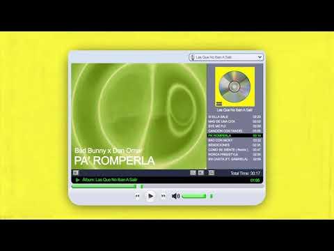 PA' ROMPERLA - Bad Bunny x Don Omar    Las Que No Iban A Salir