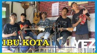 IBU KOTA - H. RHOMA IRAMA (Cover by YEZ Grup)