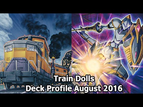 Train Dolls From Erik Christensen - Yugioh Deck Profile August 2016