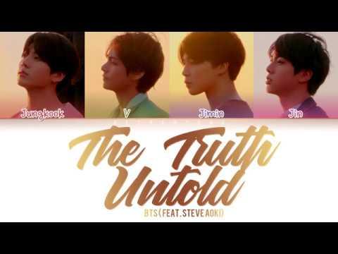 BTS - The Truth Untold (전하지 못한 진심) (feat. Steve Aoki) (Color Coded Lyrics/Han/Rom/Eng)