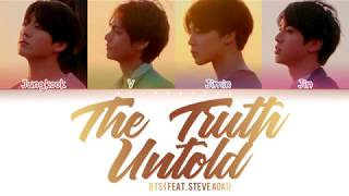 Gambar cover BTS - The Truth Untold (전하지 못한 진심) (feat. Steve Aoki) (Color Coded Lyrics/Han/Rom/Eng)