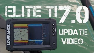Lowrance Elite 7 Ti Pt 8 - Software Version 7.0 Update Settings and Features