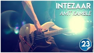 20150829 - KSM - Songs - Intezaar - Bro. Amit Kamble