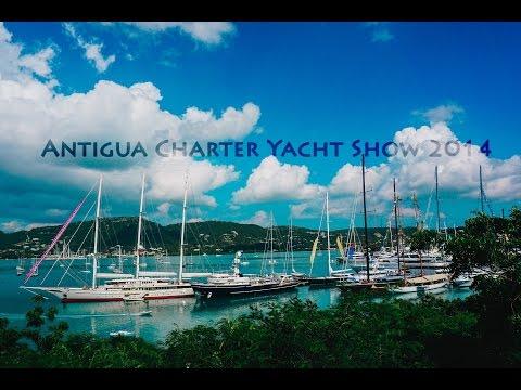 Antigua Charter Yacht Show 2014
