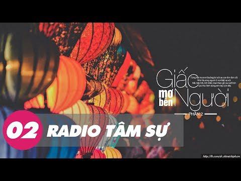 Radio Tâm Sự 20: Giấc Mơ Bên Người Phần 2 - Sưu Tầm | Shinichi Phạm