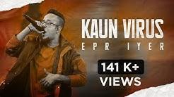 EPR- KAUN VIRUS (PROD. BY GJ STORM)  2020   ADIACOT