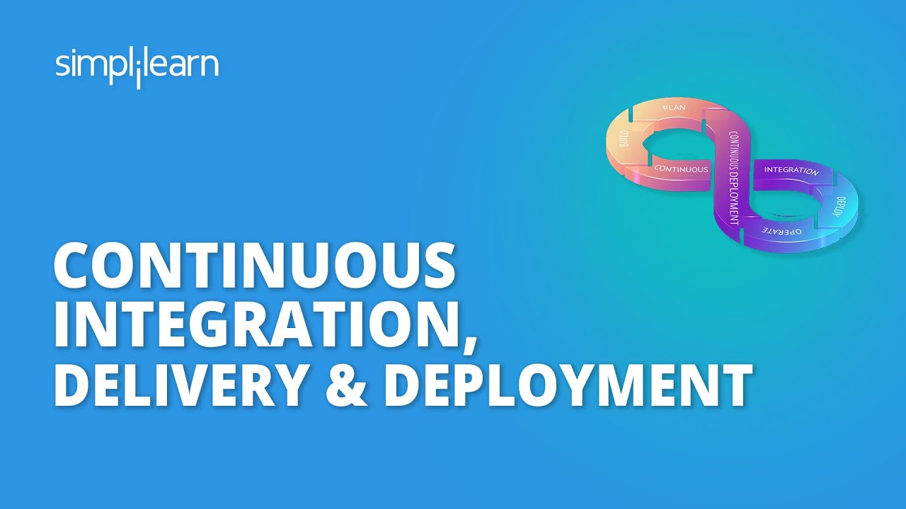 Continuous Integration, Delivery & Deployment   CI/CD Tutorial For Beginners