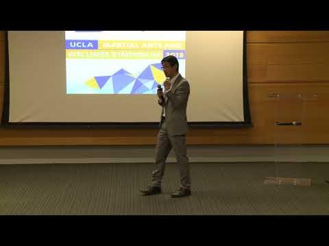 2018 UCLA Martial Arts & Wellness Symposium - Professor Jerry Kang