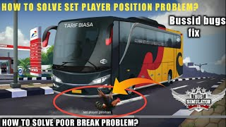 How To Solve SET PLAYER POSITION In BUSSID V3.4|POOR BRAKING  PROBLEM Fix in Bus Simulator Indonesia