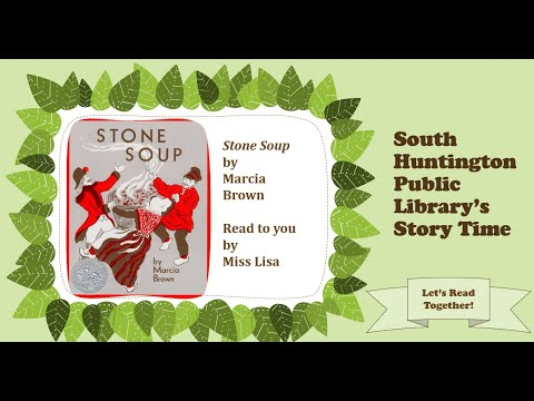 South Huntington Public Library's Story Time - Stone Soup