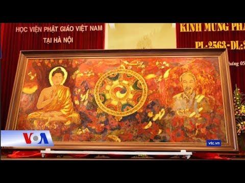 Truyền hình VOA 15/5/19: Bức tranh vẽ Phật Thích Ca và Hồ Chí Minh gây tranh cãi