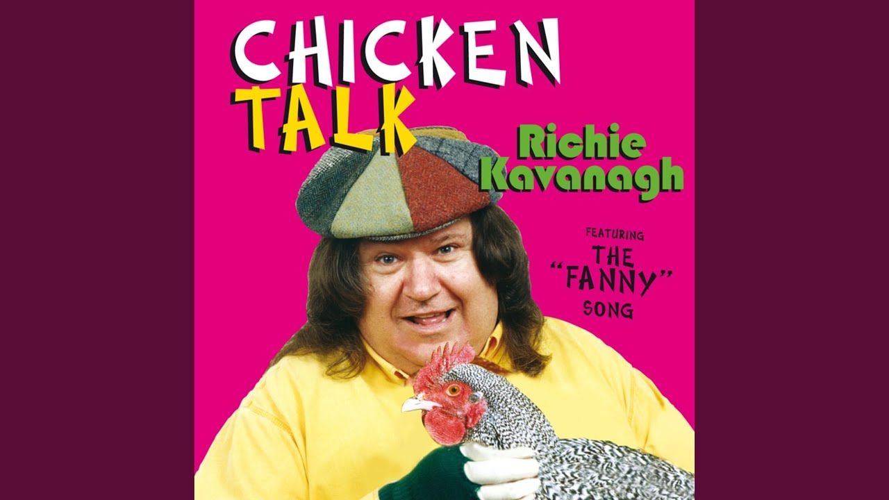 Richie kavanagh chicken song