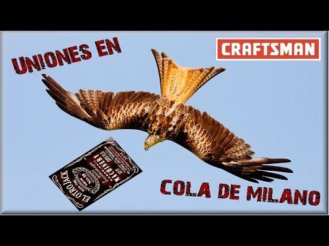 TUTORIAL PARA HACER UNIONES EN COLA DE MILANO / CRAFTSMAN