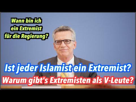 Ist jeder Islamist ein Extremist, Herr de Maizière? Wann bin ich ein Extremist?