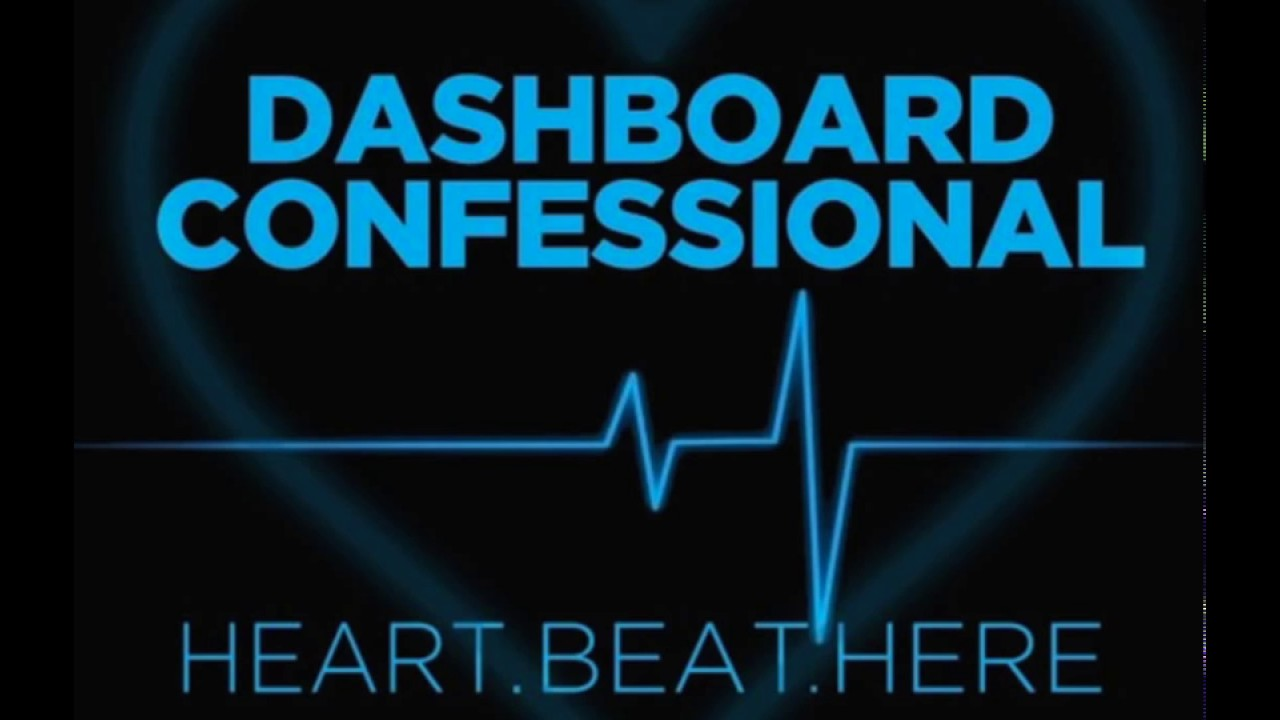 dashboard-confessional-heart-beat-here-spontaneous-dentohydroplosion