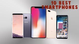 TOP 10 BEST SMARTPHONES 2017, 2018 (IPHONE X, SAMSUNG GALAXY S8)