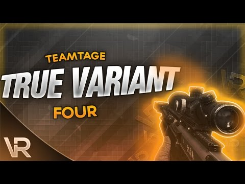 True Variant 4 Teamtage by Variant Quake, Variant 2idi, and Variant Zombii (Multi-CoD)