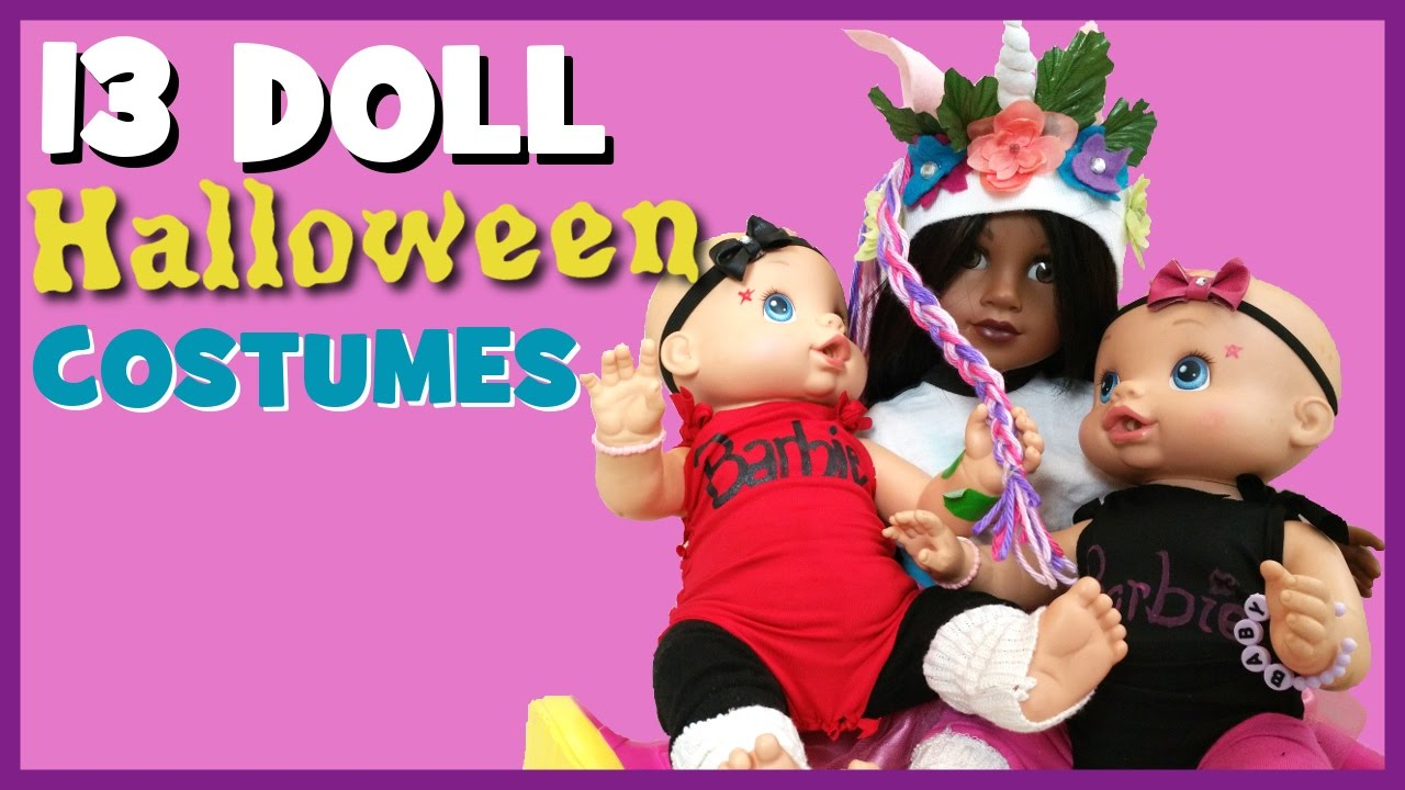 HALLOWEEN COSTUMES FOR 13 DOLLS! | Last minute ideas for Baby ...