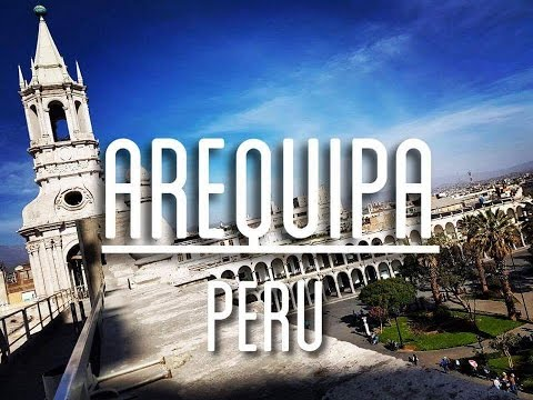 Arequipa - What can you see?