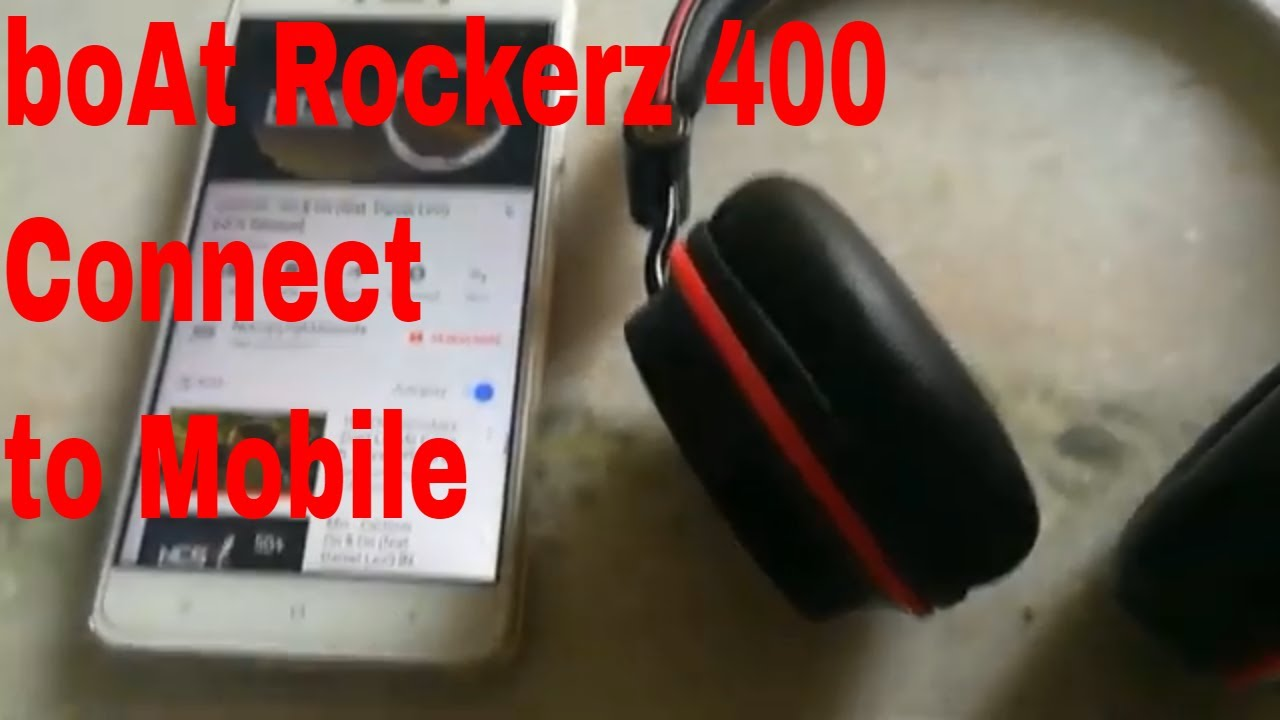 How To Connect Boat Rockerz 400 To Mobile Phone Boat Rockerz 400 Demo Youtube