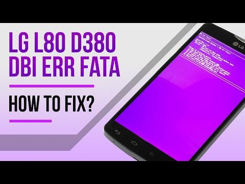LG L80 D380 DBI Err Fatal Repair solution to this problem