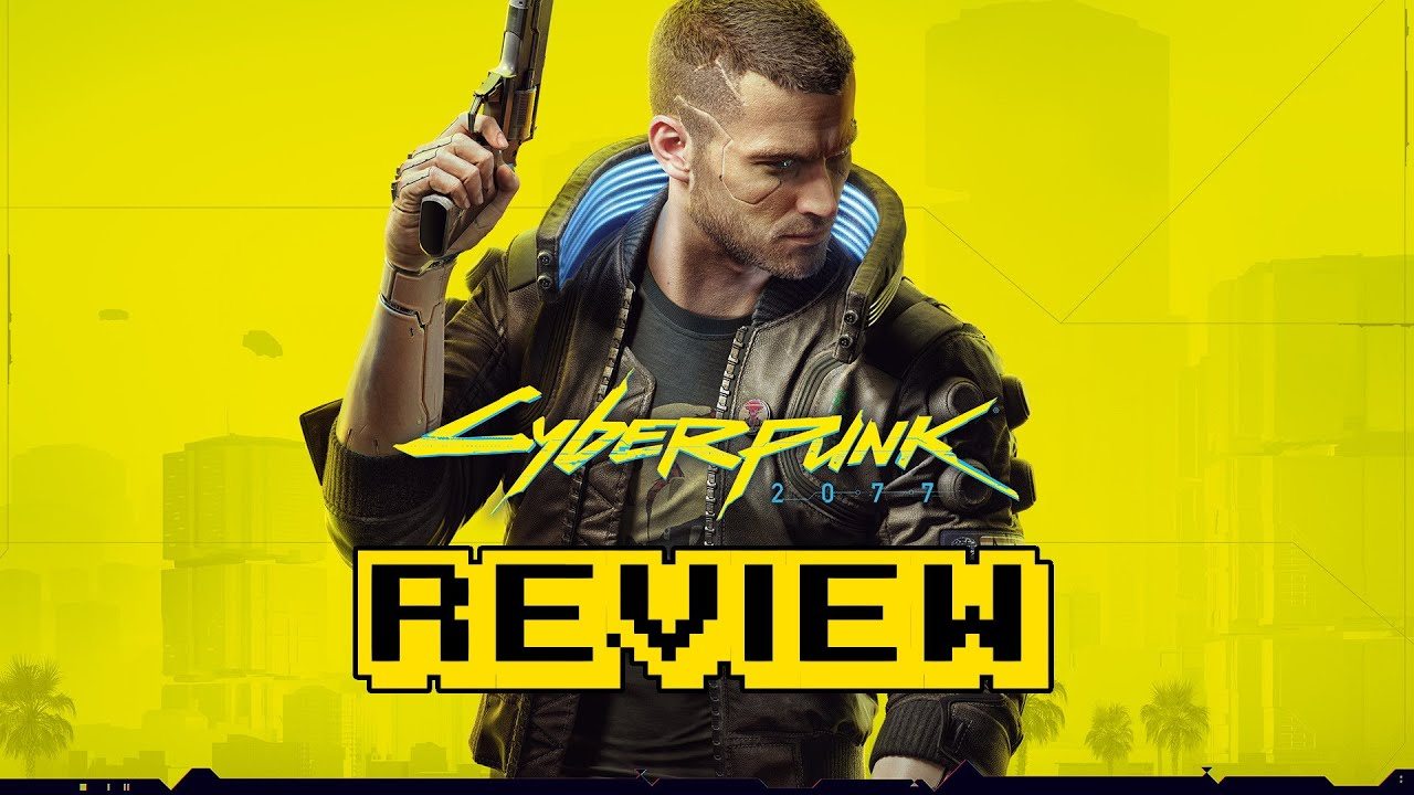 Cyberpunk 2077 Review (Video Game Video Review)