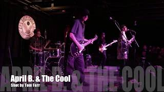 April B. & The Cool - Live in Asheville