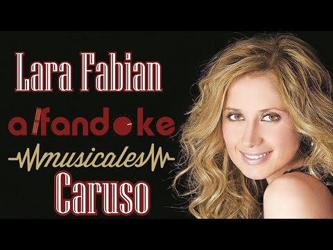 Caruso (Pista/Karaoke)  Demo - Lara Fabian