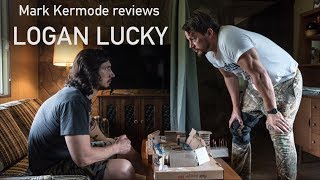 Logan Lucky reviewed by Mark Kermode