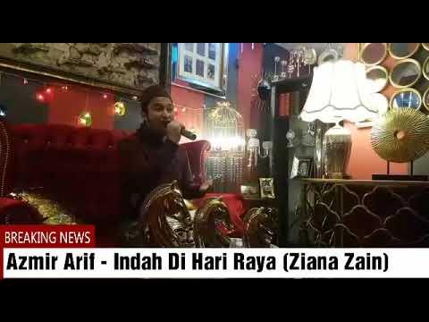 Ziana Zain - Indah Di Hari Raya (Cover by Azmir Arif)