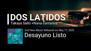 """Takaya Saito×Nana Cantarina [DOS LATIDOS] 2nd Album """"Desayuno Listo"""" Trailer"""