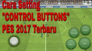 """Video Tutorial Setting """"Control Buttons"""" PES 2017 Android Terbaru download MP3, 3GP, MP4, WEBM, AVI, FLV Februari 2018"""