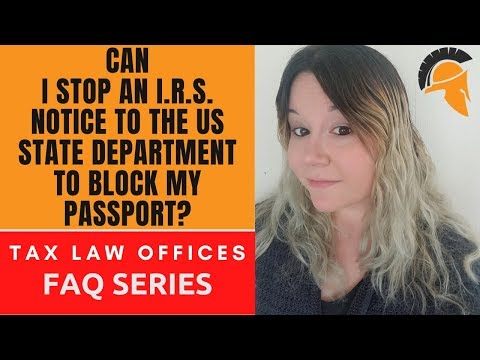 can-i-stop-an-i.r.s.-notice-to-the-us-state-department-to-block-my-passport?