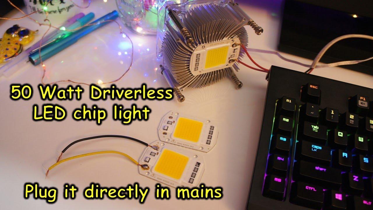 50 Watt Driver Less Led Chip Light Plug It Straight Into Mains Circuit Diagram Of Free Energy Bulb