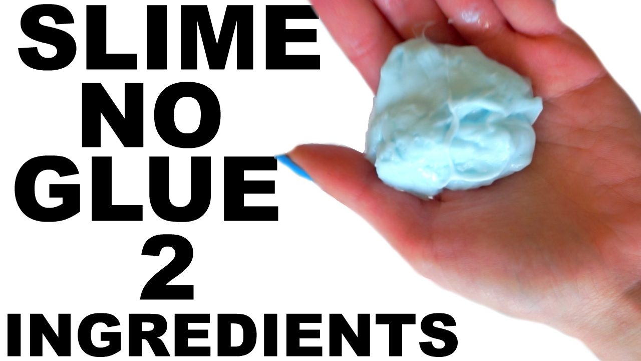 HOW TO MAKE SLIME WITHOUT GLUE! 2 INGREDIENTS! 3 WAYS ...