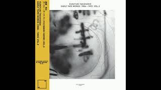 Early Tape Works (1986-1993) Vol.2 (full album) - Kuniyuki Takahashi