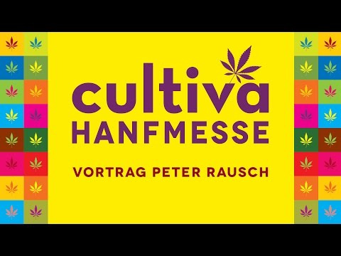 [Cultiva 2015 ] Peter Rausch - CBD & THC - Ein wissenschaftlicher Vergleich