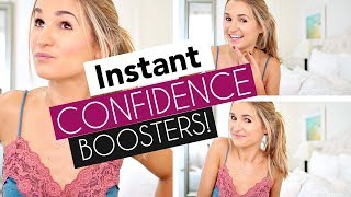 How to Be More Confident Right Now! (INSTANT Boosters)