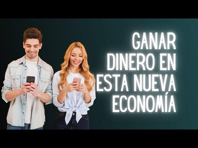 Cómo ganar dinero en Internet en esta nueva economía