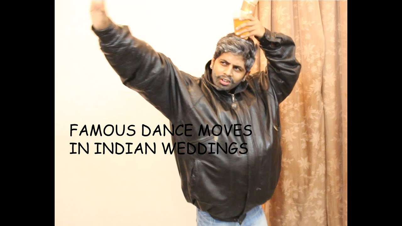 FAMOUS DANCE MOVES IN INDIAN WEDDINGS