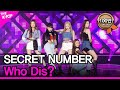 SECRET NUMBER, Who Dis? (시크릿넘버, Who Dis?) [THE SHOW 200609]